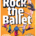 rock_the_ballet.jpg